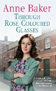 Through Rose-Coloured Glasses